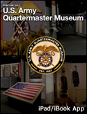 Download Treasures of the Quartermaster Museum - iPad / iBook App